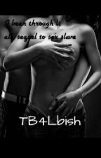 I Been Through It All(Book 2)[Editing] by TB4LBISH