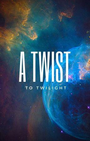 A Twist to Twilight by Marykerose