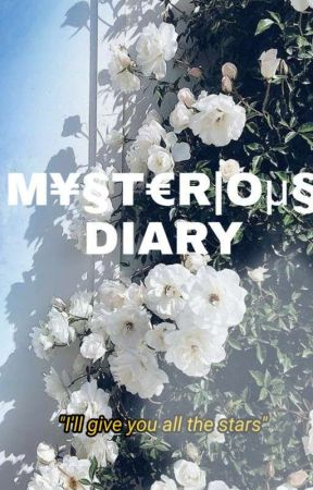 THE M¥§T€R|Oμ§ DIARY by PRDS_PARADISE