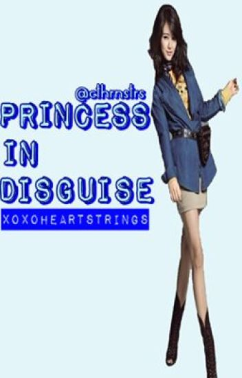 Princess in Disguise (COMPLETED)