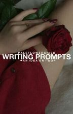 Writing Prompts by paleflowerchild
