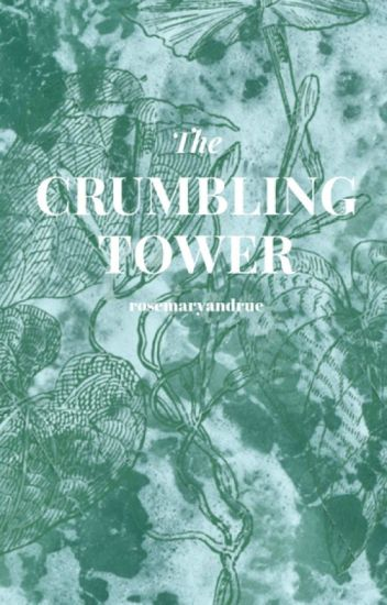 The Crumbling Tower