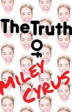 The truth of Miley Cyrus by austincarrara