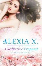 A Seductive Proposal: A Reverse Harem Romance (The Princetons, #2) by AlexiaPraks