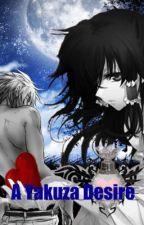 The Yakuza Desire: [Boy x Boy Story] by booknerd29