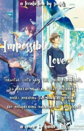 IMPOSSIBLE LOVE by sucifits