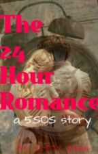 The 24 Hour Romance - (A 5SOS fic) by kitty_ross