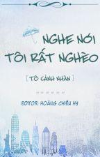 [Edited]NGHE NÓI TÔI RẤT NGHÈO by HoangChieuHy