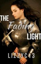 The Fading Light (#Wattys2015) by lizzyc13