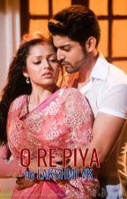 O RE PIYA... (OH MY LOVE / BELOVED) by Lakshmi_VK