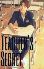 Teacher's Secret | Jungkook 18+ [COMPLETED] by JiminsLittleKitty436