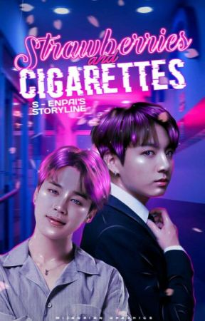 strawberries & cigarettes [ jikook ] by s-enpai