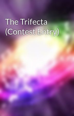 The Trifecta (Contest Entry) by music_ally