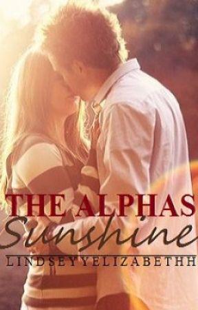 The Alpha's Sunshine. by lindseyyelizabethh