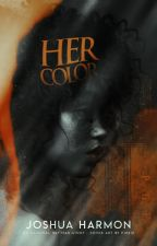 Her Color by Joshua_Harmon