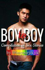 BOY TO BOY (Compilation of Sex Stories) by imyourjikjik