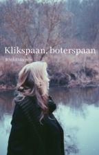 Klikspaan, boterspaan [Dutch short story] by thedutchstoryteller