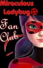 Miraculous Ladybug Fan Club by rejoiceo
