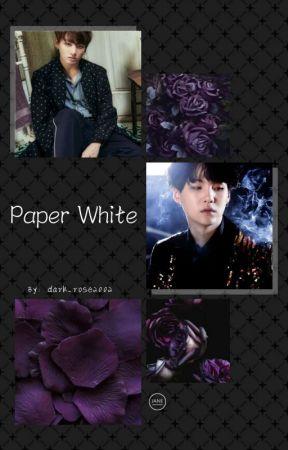 Paper White. (Min Yoongi× Jeon Jungkook ff) by dark_rose2002
