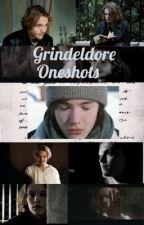 Grindeldore Oneshots  by Rro110
