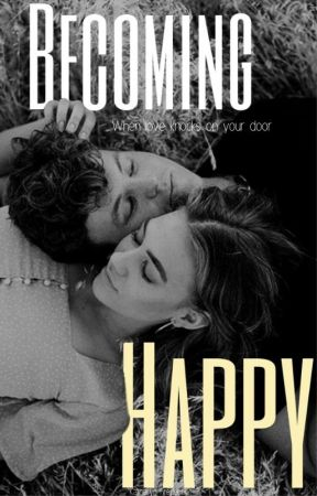 Becoming Happy | A Romance Novella by Katherynnicolee