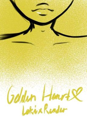 Golden Heart {Loki x Male Reader} {CONTINUED} by Lazy_Sky