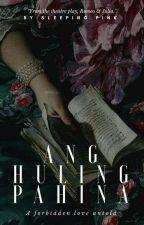 Ang Huling Pahina by zahannahadid