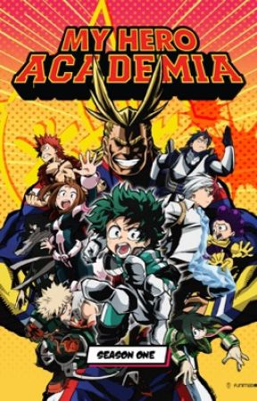 My Hero Academia x reader BOOK 1 [EDITED] by UnwillinglyForgotten