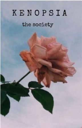 kenopsia  |  the society by jmxroyal