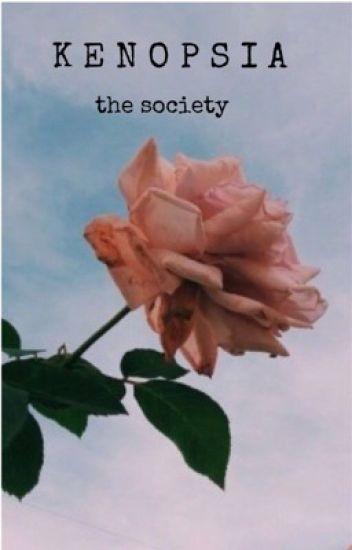 kenopsia  |  the society