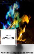 Awaken by AndreLucasNepomuceno