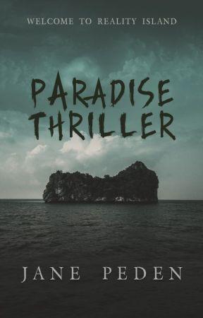 Paradise Thriller by JanePeden