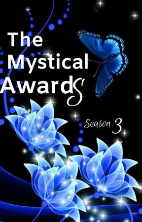The Mystical Awards 3.0 || Season 3 || Entries Closed || by TheMysticalCommunity