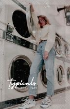 typicals | wattpad cliches by starqazes