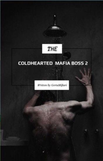 COLDHEARTED MAFIA BOSS 2