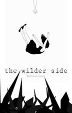 the wilder side by mutantscorner