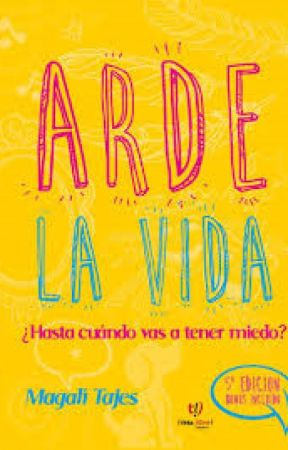 Arde la vida by Abbs9627