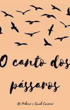 O Cantos dos Pássaros by ocantodospassaros_