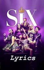 ❁ six the musical | lyrics book by Shugzzz
