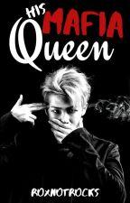 His Mafia Queen - BTS Mafia AU by RoxNotRocks