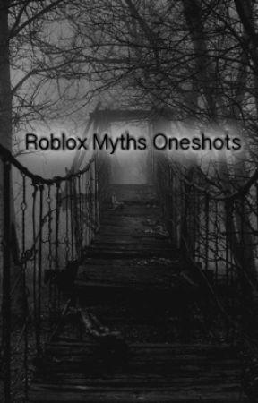 Silent Dark Roblox - Roblox Myths Oneshots I Feel You Zalcusofsorrow X