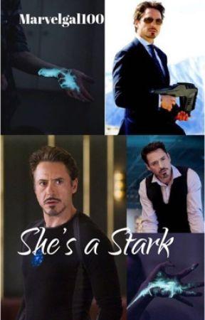 She's a Stark (Tony Stark's daughter fanfiction) by marvelgal100
