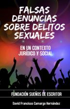 FALSAS DENUNCIAS SOBRE DELITOS SEXUALES by user51818863