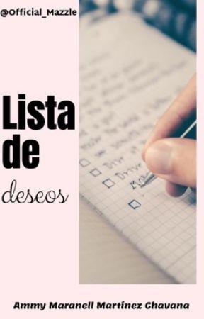 Lista de deseos. by Official_Mazzle