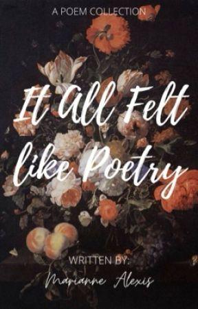 It All Felt Like Poetry by LaLunatic