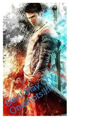 DEVIL MAY CRY ONESHOTS!!!!!!!!! by Saints4life257