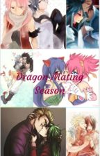 Dragon Mating Season by -bubblegum-girl