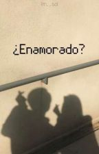 ¿Enamorado? by Im__Sol