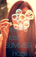 That Last Summer Haze! by MiloBeMyBaby