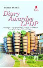 Diary Awardee LPDP by tamarasyantik